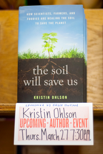Photo of The Soil Will Save Us at Powell's - Photo by Kristin Beadle